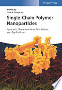 Single Chain Polymer Nanoparticles