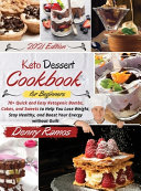 Keto Dessert Cookbook 2021 Book