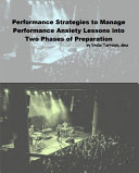 Performance Strategies to Manage Performance Anxiety Lessons into Two Phases of Preparation