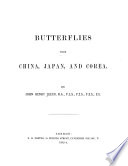 Butterflies from China  Japan  and Corea  Nymphalidq   and Lemoniidq