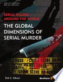 Serial Killers Around the World