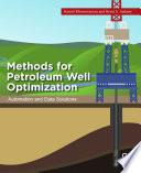 Methods for Petroleum Well Optimization
