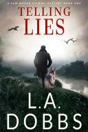 Telling Lies: A Sam Mason Mystery - Book 1