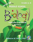 Focus On Middle School Biology Laboratory Notebook  3rd Edition Book