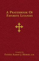 Pdf A Prayerbook of Favorite Litanies Telecharger