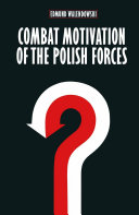 Combat Motivation of the Polish Forces Book