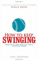 How to Keep Swinging
