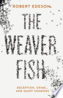 The Weaver Fish