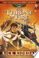 The Throne of Fire  The Graphic Novel  The Kane Chronicles Book 2  Book