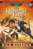 The Throne of Fire  The Graphic Novel  The Kane Chronicles Book 2