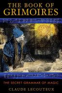 The Book of Grimoires [Pdf/ePub] eBook