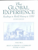 The Global Experience  Readings in world history to 1550 Book