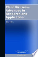 Plant Viruses Advances In Research And Application 2012 Edition Book PDF