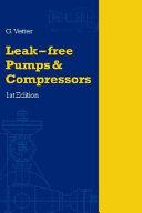 Leak Free Pumps and Compressors Handbook