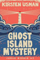 Ghost Island Mystery: An Adventure Mystery Book Series for Kids