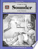 A Guide for Using Sounder in the Classroom