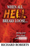 Pdf When All Hell Breaks Loose... Facing Your Fiery Trials with Faith Telecharger