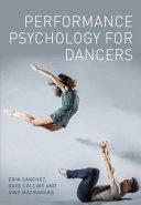 Performance Psychology for Dancers