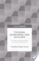 Tycoons  Scorchers  and Outlaws