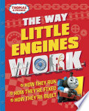 The Way Little Engines Work (Thomas and Friends)