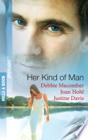 Her Kind of Man  Navy Husband   A Man Apart   Second Chance Hero  Mills   Boon Spotlight