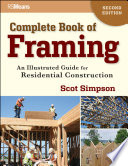 """Complete Book of Framing: An Illustrated Guide for Residential Construction"" by Scot Simpson"