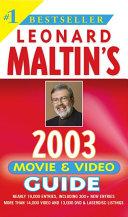 Leonard Maltin S Movie And Video Guide 2003 Book PDF