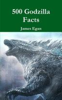 500 Godzilla Facts
