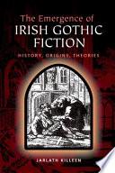 Emergence of Irish Gothic Fiction
