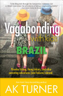 Vagabonding with Kids: Brazil