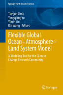 Flexible Global Ocean Atmosphere Land System Model