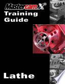 Mastercam X2 Training Guide Lathe