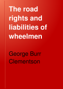 The Road Rights and Liabilities of Wheelmen