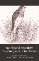 Hawks and Owls from the Standpoint of the Farmer