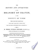 The History and Antiquities of the Deanery of Craven, in the County of York; 2. Ed