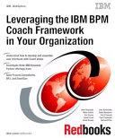 Leveraging the IBM BPM Coach Framework in Your Organization Pdf/ePub eBook