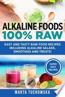 Alkaline Foods: 100% Raw!