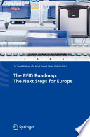 The RFID Roadmap  The Next Steps for Europe Book