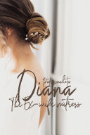 Diana The Ex-wife Mitress Pdf/ePub eBook