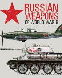 Russian Weapons of World War II