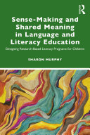 Sense-Making and Shared Meaning in Language and Literacy Education Pdf/ePub eBook