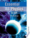 Essential AS Physics for OCR