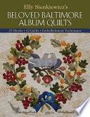 Elly Sienkiewicz s Beloved Baltimore Album Quilts