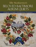 Elly Sienkiewicz's Beloved Baltimore Album Quilts