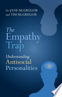"""""""The Empathy Trap: Understanding Antisocial Personalities"""" by Jane McGregor"""
