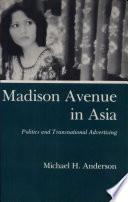 Madison Avenue In Asia