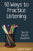 Fifty Ways to Practice Listening