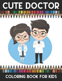 Doctor Coloring Book For Kids Book