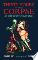 Thirty Hours With A Corpse