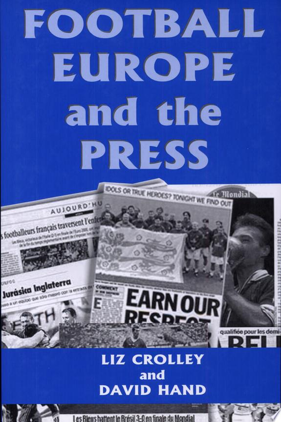 Football, Europe, and the Press